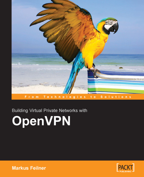 Cover of OpenVPN: Building and Integrating Virtual Private Networks